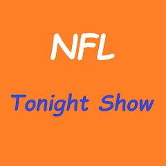NFL Tonight Show