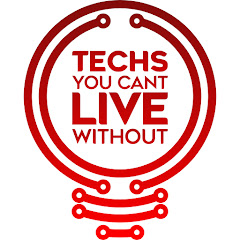Techs You Can't Live Without