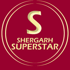 SHERGARH SUPERSTAR