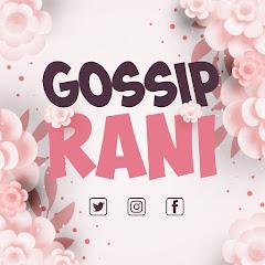 Gossip Rani