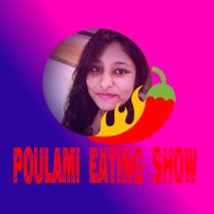 Poulami Eating Show