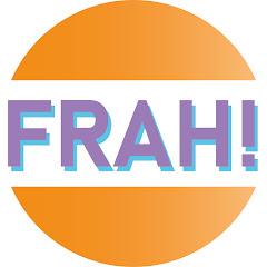 FRAH! Channel