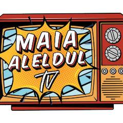 MAIA ALELDUL TV