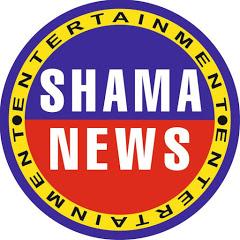 SHAMA NEWS
