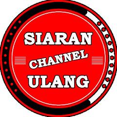 Channel Siaran Ulang