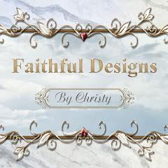 Faithful Designs by Christy
