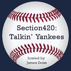 Section420: Talkin' Yankees