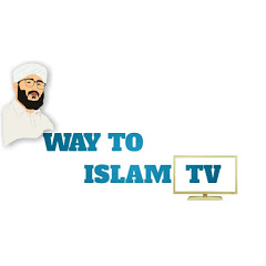 Way To Islam Tv