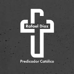 Rafael Diaz Predicador Catolico