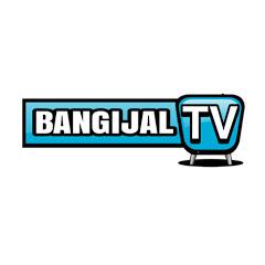 BANGIJAL TV