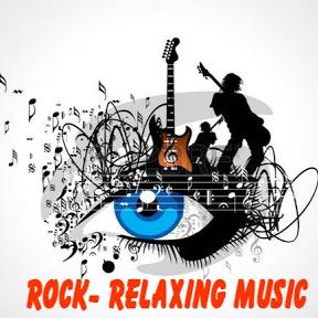 Rock- Relaxing Music