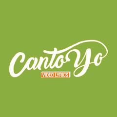 CantoYo Video Lyrics