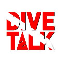 DIVE TALK