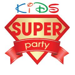 SUPER PARTY