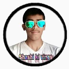 Shashi Ki Vines