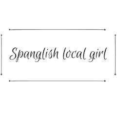 SpanglishLocalGirl