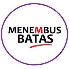 MENEMBUS BATAS