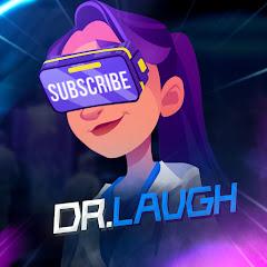 Dr. Laugh