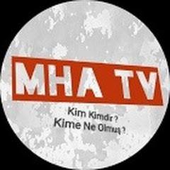 MHA TV
