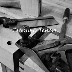 Tenons & Tenors