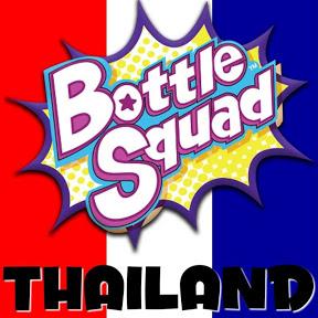 Bottle squad Thailand