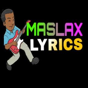 Maslax Lyrics