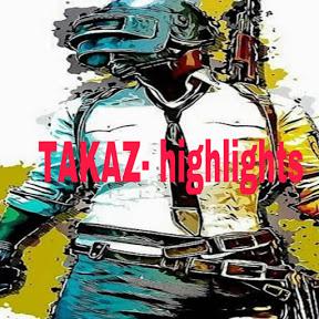 TAKAZ highlights