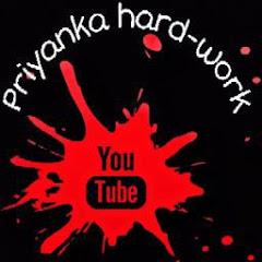 Priyanka hard-work
