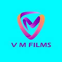 V M Films