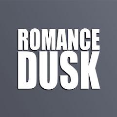 Romance Dusk