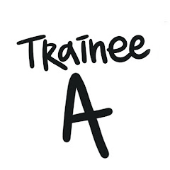 Trainee A