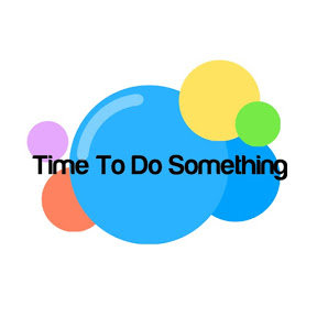Time To Do Something