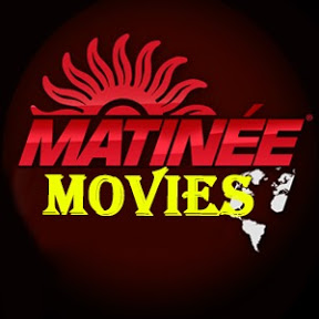 Matinee dubbed Movies