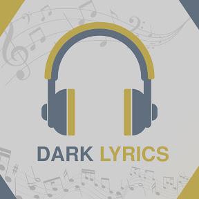 اغاني مترجمة - DARK LYRICS