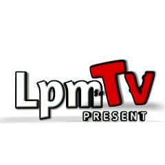 LPM TV present