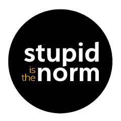 Stupid Is The Norm