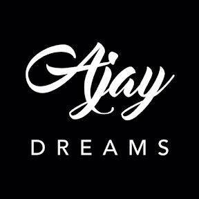 Ajay Dreams
