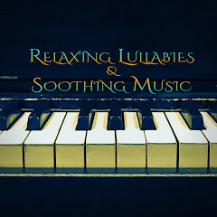 Relaxing Lullabies & Soothing Music - Uploadre79