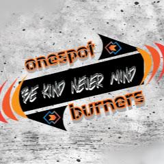 Onespot Burners