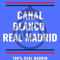 CANAL BLANCO REAL MADRID