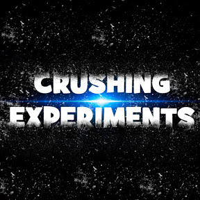 CRUSHING EXPERIMENTS
