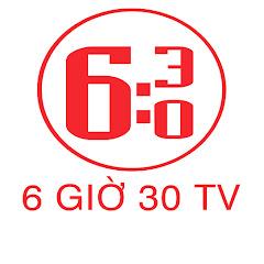 6 Giờ 30