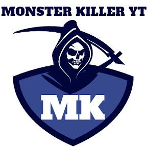 MONSTER KILLER YT