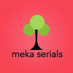 Meka Serials