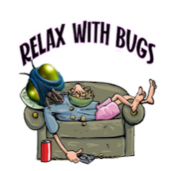 RELAX WITH BUGS