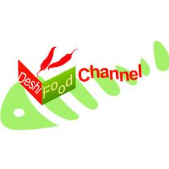 Deshi Food Channel