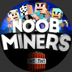 NOOB MINERS