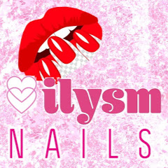 ilysm Nails