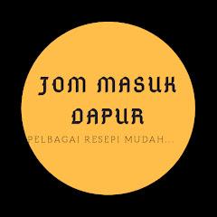 Jom masuk DAPUR