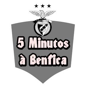5 Minutos à Benfica